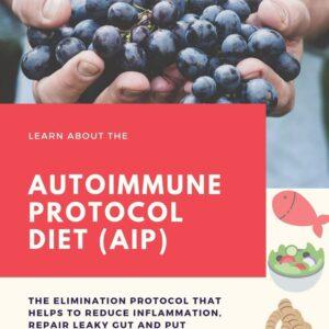 Auto Immune Protocol Diet